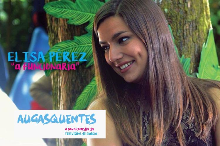 Sheyla Fariña Personaje «Augasquentes»
