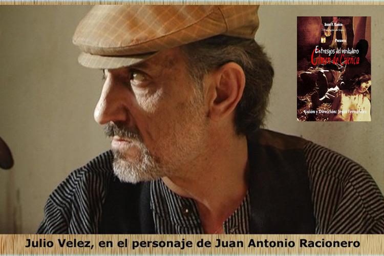 Julio Vélez personaje «Crimen de cuenca»